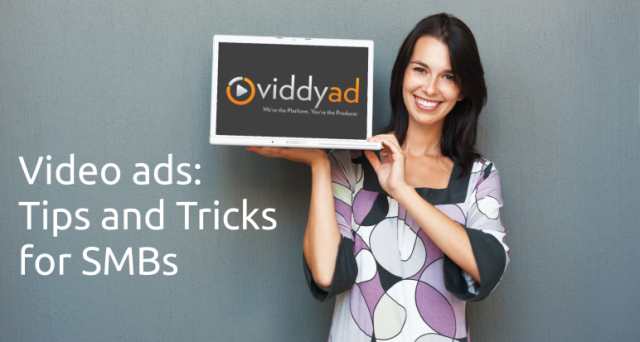 Video ads: Tips and Tricks for SMBs