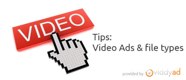 Tips: Video Ads file formats