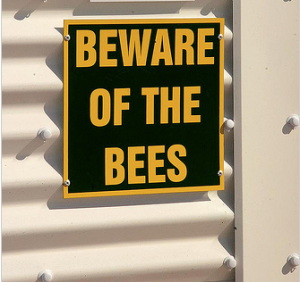 Beware of the bees